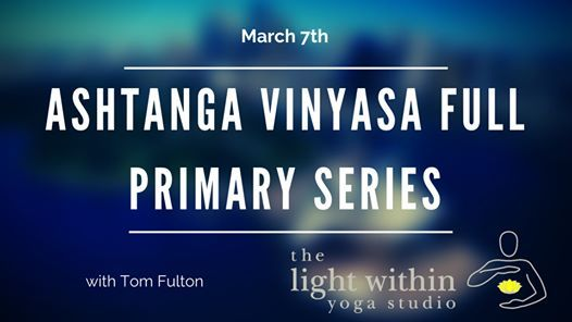 Ashtanga Vinyasa Full Primary Series At The Light Within Yoga Studio West Grove