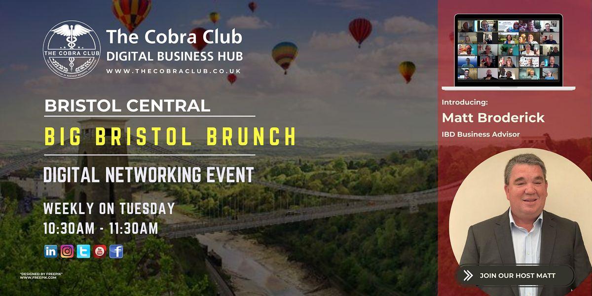 Big Bristol Brunch - Online Networking Event - The Greater Bristol Area | Online Event | AllEvents.in
