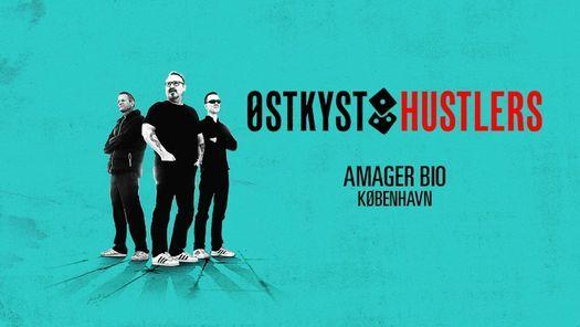 Østkyst Hustlers - Ny dato - Amager Bio, 11 September   Event in Sundbyerne   AllEvents.in