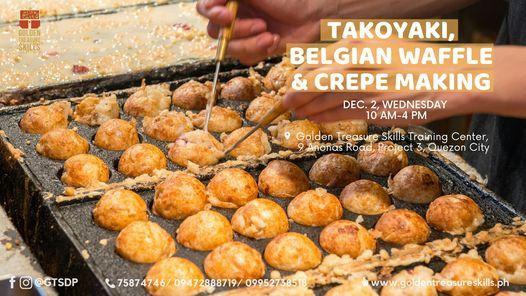 Takoyaki, Belgian Waffle and Crepe Making Seminar, 2 December | Event in Quezon City | AllEvents.in
