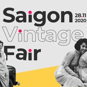 Saigon Vintage Fair  Experiential Workshops and Retro Delights