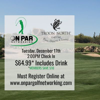 On Par Golf Networking December Troon North Event