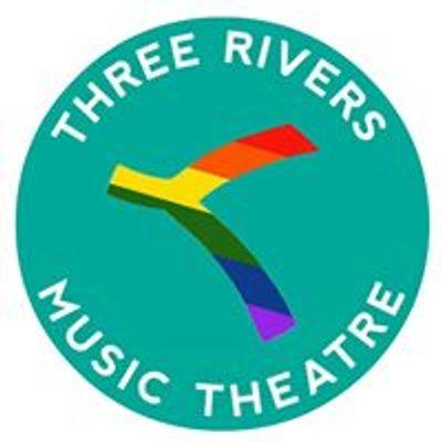 Three Rivers Music Theatre