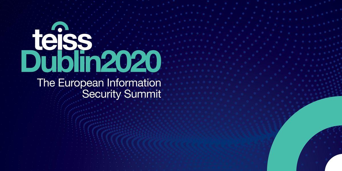 teissDublin2020  The European Information Security Summit