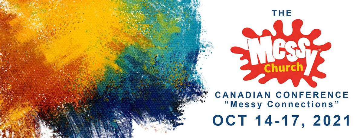 Messy Connections - The Canadian Messy Church Conference, 14 October | Online Event | AllEvents.in
