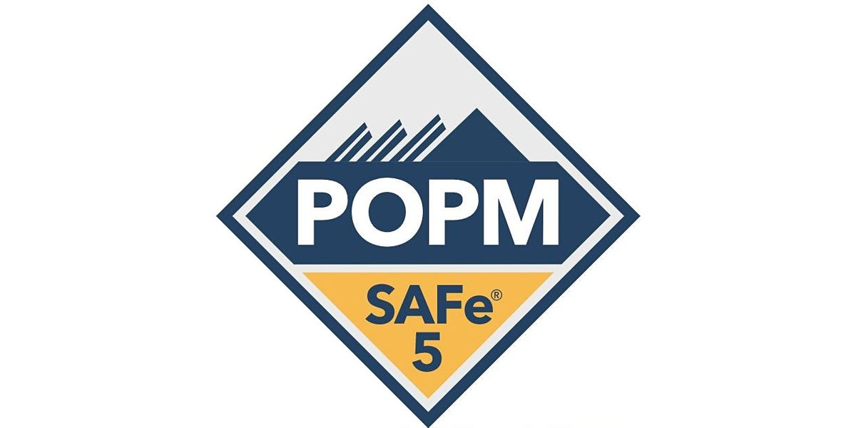 SAFe® Product Owner / Manager with POPM Certification (Live Online) in BTII, 6 May | Online Event | AllEvents.in