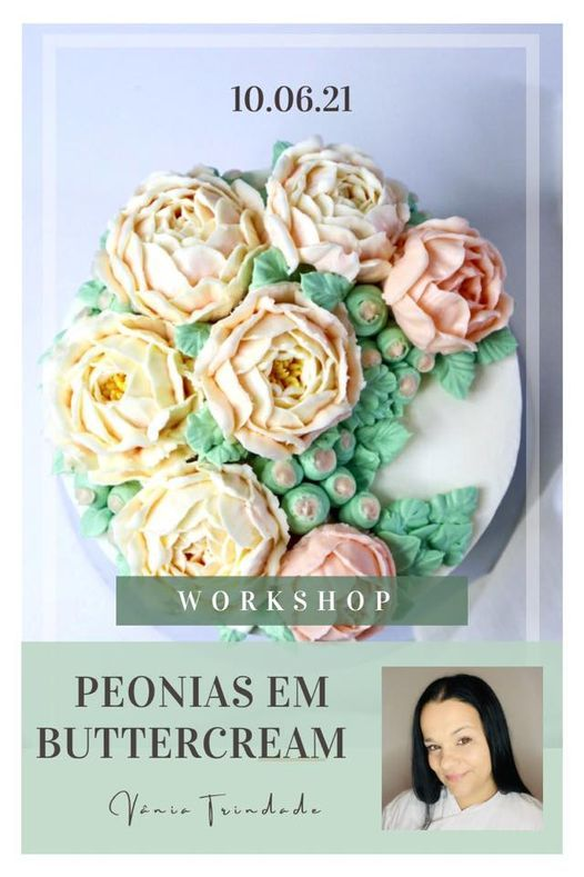 WORKSHOP PEONIAS EM BUTTERCREAM, 23 May | Event in Maia | AllEvents.in