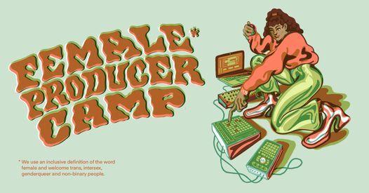 Female* Producer Camp - Laatste Plaatsen, 16 August   Event in Antwerp   AllEvents.in