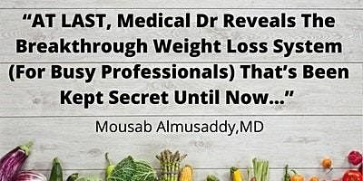 At Last, Dr.  Reveals The Secrets to Long Term Weight Loss!-Irvine, 19 October | Event in Irvine | AllEvents.in