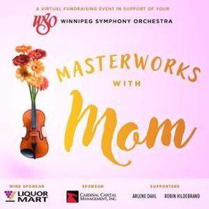 Masterworks with Mom
