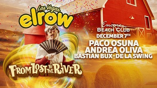 elrow Las Vegas - From Lost to the River - 7th December