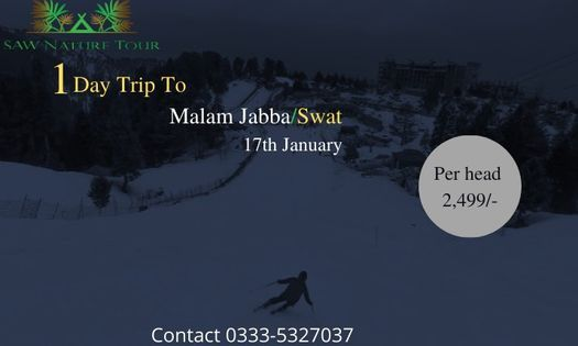 1 Day Trip to Malam Jabba | Swat Valley | Event in Islamabad | AllEvents.in
