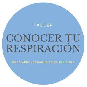Taller CONOCER TU RESPIRACIN para aprovecharla en el da a da Psicologa Isabel Cano (Oviedo)