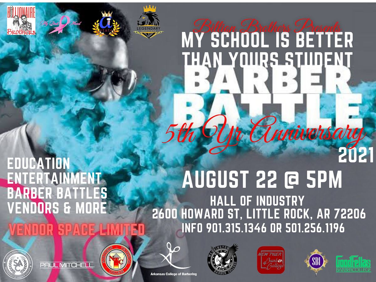 MY SCHOOL IS BETTER THAN YOURS STUDENT BARBER BATTLE  5TH YEAR ANNIVERSARY, 22 August | Event in Little Rock