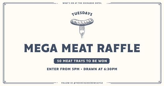 Mega Meat Raffles at The Exchange, 19 January | Event in Newcastle | AllEvents.in