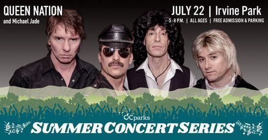 Queen Nation: 2021 OC Parks Summer Concert Series   Event in Orange   AllEvents.in