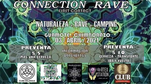 Connection Rave First Contact, 3 July   Event in Riobamba   AllEvents.in