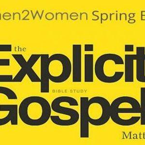The Explicit Gospel  Womens Study