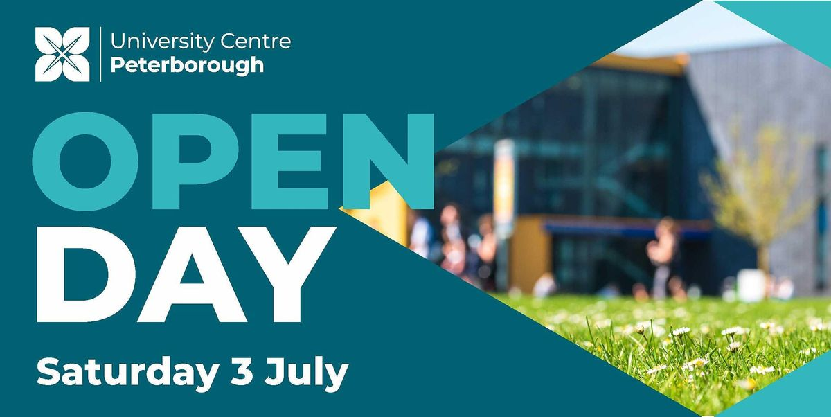 Open Day - University Centre Peterborough (Saturday 3rd July 2021), 3 July   Event in Peterborough   AllEvents.in