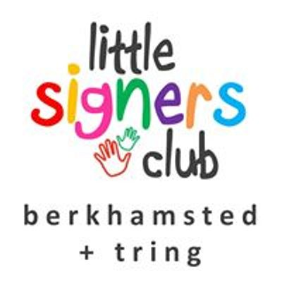 Little Signers Club; Berkhamsted, Tring and Aylesbury