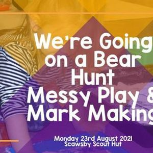 Were Going on a Bear Hunt Messy Play & Mark Making