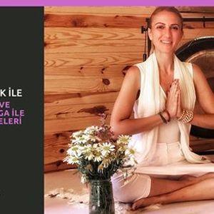 Asude ile Nefes Ses ve Kundalini Yoga ile akra Atlyeleri