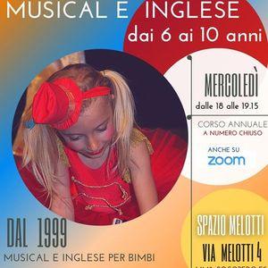 Corso di Musical e Inglese per bambini 6-10 anni Santa Giulia Rogoredo