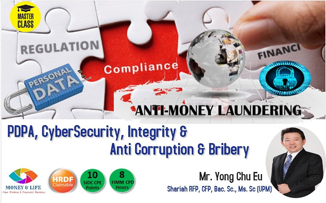 AMLA, Personal Data Act (PDPA), Cyber Security, Anti-Corruption & Bribery, 17 June | Online Event | AllEvents.in