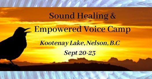 Sound Healing and Empowered Voice Camp