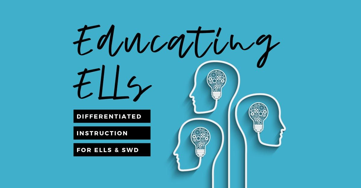 Educating ELLs 3-part series
