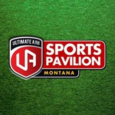 Ultimate Aim Sports Pavilion Montana