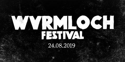 Wvrmloch Festival 2019