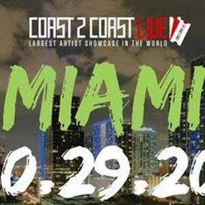 Coast 2 Coast LIVE Showcase Miami - Artists Win 50K In Prizes