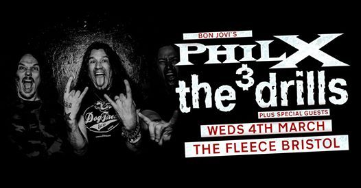 Phil X & The Drills at The Fleece Bristol