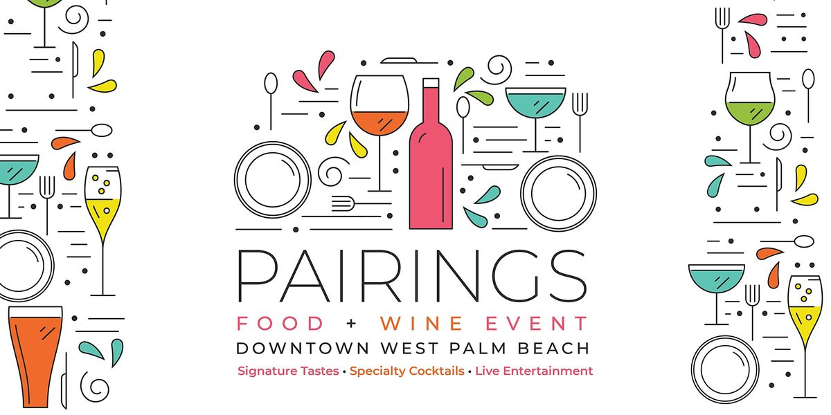 Pairings:  Food & Wine Event, 27 May | Event in West Palm Beach | AllEvents.in