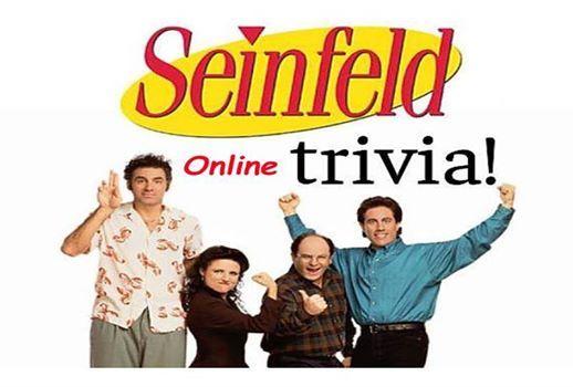 Virtual Seinfeld Trivia NightFundraiser