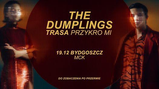SOLD OUT - The Dumplings - Bydgoszcz  Trasa Przykro Mi