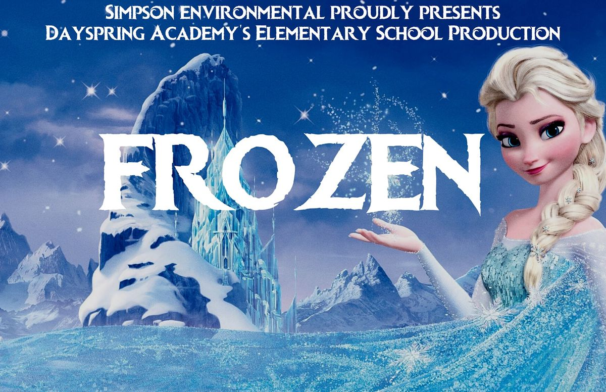 300PM- Dayspring Academys Elementary School Production Frozen Jr