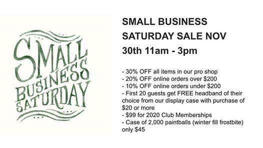 2020 Small Business Saturday.Small Business Saturday At Pekin Paintball Park Pekin