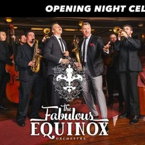Opening Night with The Fabulous Equinox Orchestra  Opening Act Ted Yoder Band