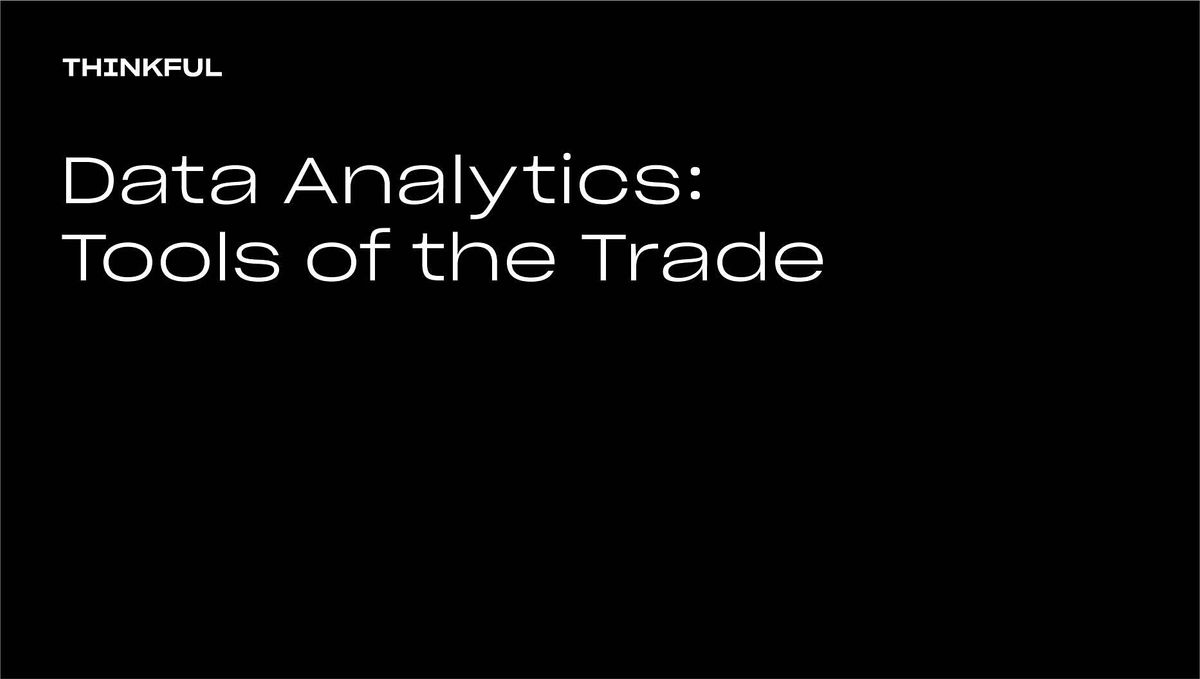 Thinkful Webinar   Data Analytics: Tools Of The Trade   Event in Madison   AllEvents.in
