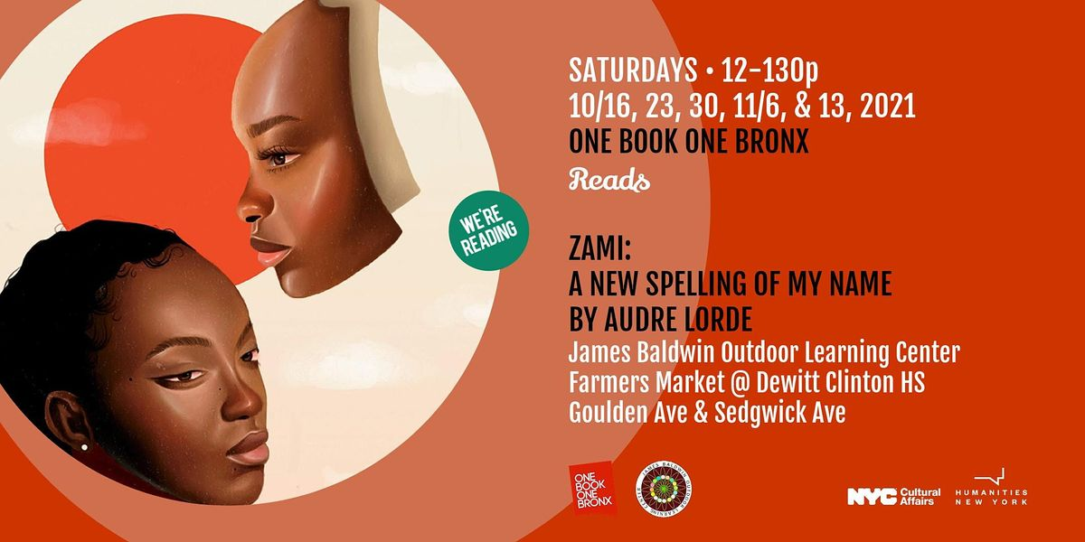One Book One Bronx reads Zami: A New Spelling of My Name by Audre Lorde   Event in Bronx   AllEvents.in