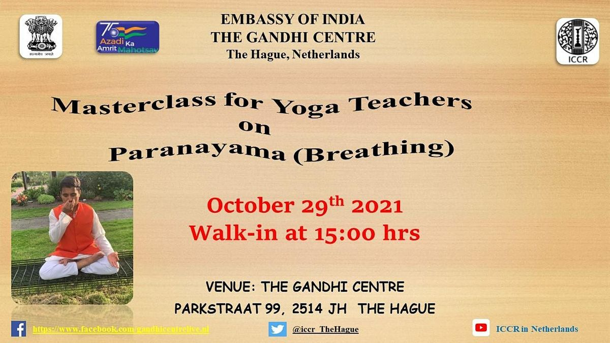 Masterclass for Yoga teachers on Paranayama (Breathing)., 29 October   Event in The Hague   AllEvents.in