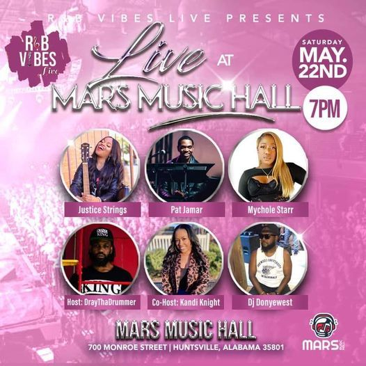 Mars Music Hall Local Lineup: R&B Vibes Live, 22 May | Event in Huntsville | AllEvents.in