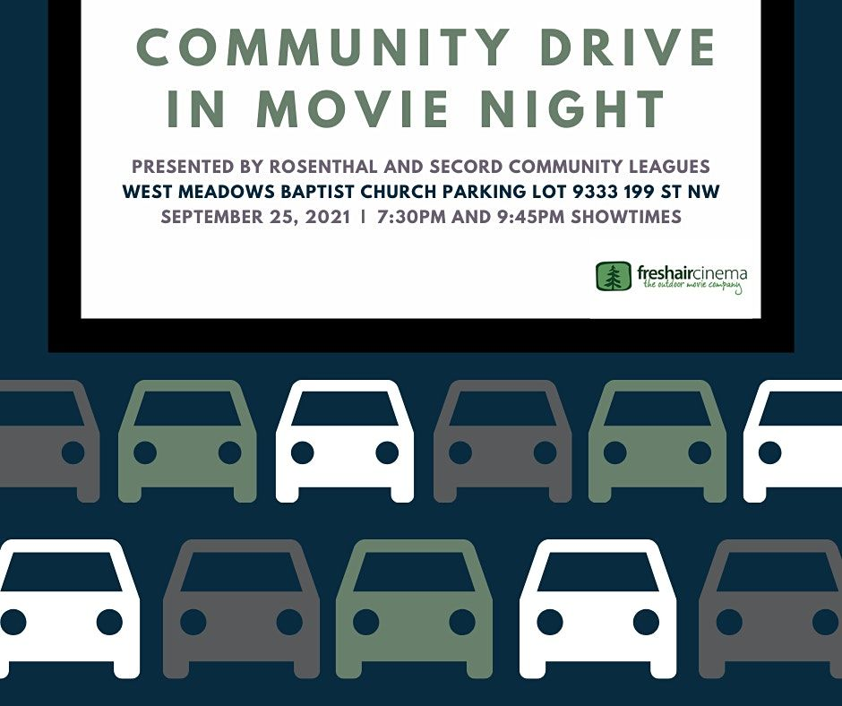 Community Drive In Movie Night (Secord and Rosenthal Community Leagues), 25 September   Event in Edmonton