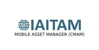 IAITAM Mobile Asset Manager (CMAM) 2 Days Virtual Live Training in Cape Town