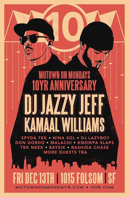 DJ Jazzy Jeff  Kamaal Williams  MOM 10-Year Anniversary