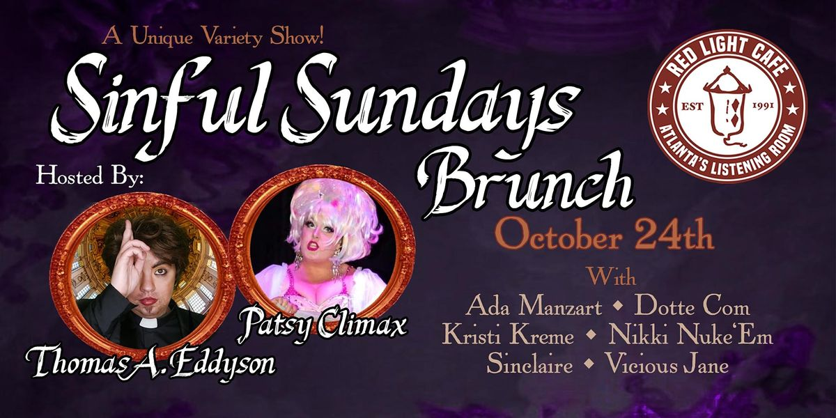Sinful Sundays Brunch: A Variety Show feat. Drag, Burlesque, Comedy, Song +, 24 October | Event in Atlanta