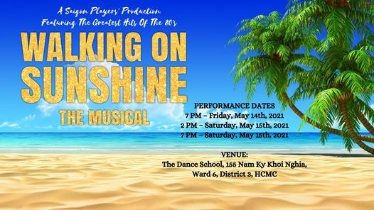 Walking on Sunshine: The Musical | Event in Ho Chi Minh City | AllEvents.in