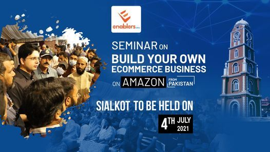 Build your eCommerce Business on Amazon from Pakistan, 13 June | Event in Sialkot | AllEvents.in
